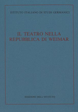 Il teatro nella Repubblica di Weimar