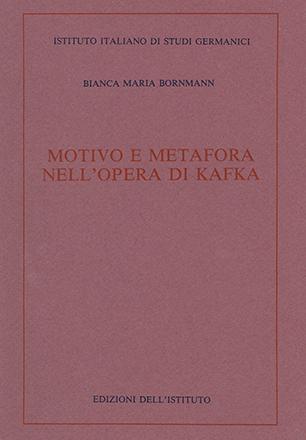 Motivo e metafora nell'opera di Kafka