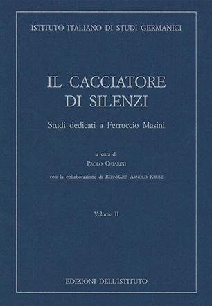 Cacciatore di silenzi. Volume II