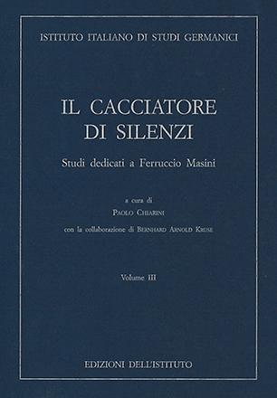 Cacciatore di silenzi. Volume III