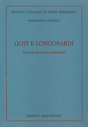 Goti e longobardi. Studi di filologia germanica