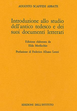 Introduzione allo studio dell'antico tedesco e dei suoi documenti letterari