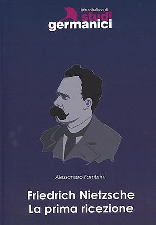 Friedrich Nietzsche. La prima ricezione
