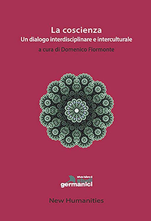 La coscienza. Un dialogo interdisciplinare e interculturale