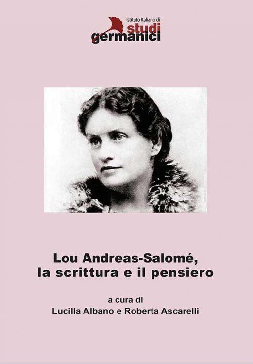 Lou Andreas-Salomé, la scrittura e il pensiero