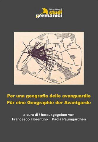 Per una geografia delle avanguardie / Für eine Geographie der Avantgarde